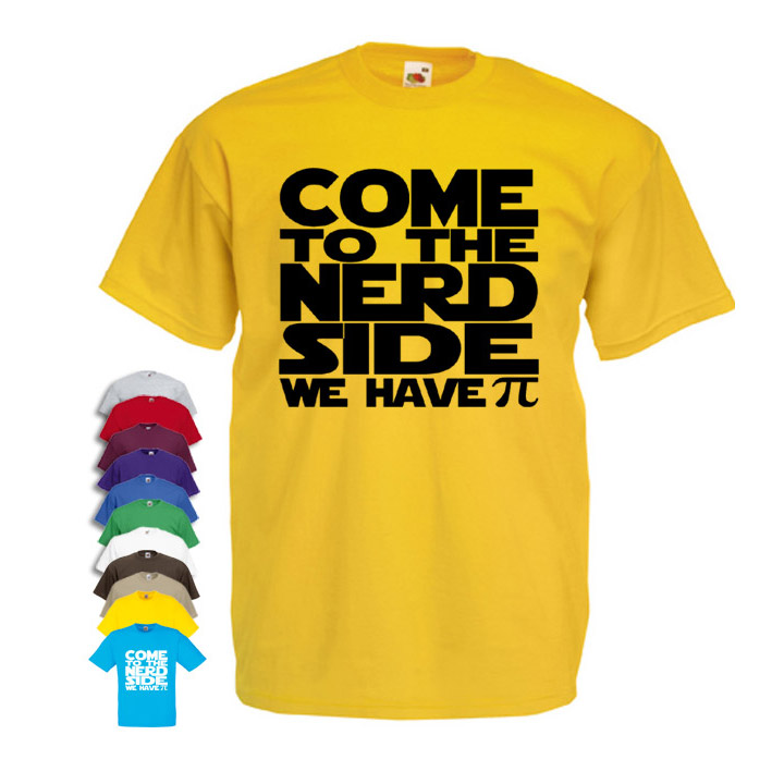 33214d61d Come to the nerd side we have PI maths Men's T-shirt - Cheap and ...